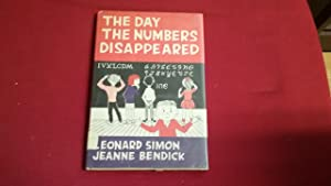 THE DAY THE NUMBERS DISAPPEARED: Simon, Leonard and
