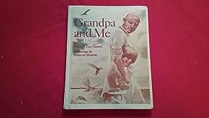 GRANDPA AND ME: Gauch, Patricia Lee