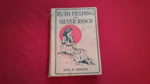 RUTH FIELDING AT SILVER RANCH: Emerson, Alice B.