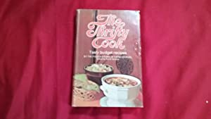 THE THRIFTY COOK TASTY BUDGET RECIPES: Nichols, Nell B.