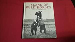 ISLAND OF WILD HORSES: Scott, Jack Denton