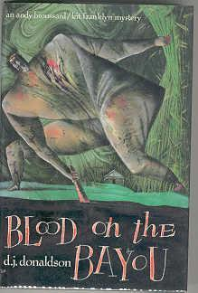 Blood on the Bayou: Donaldson, D. J.