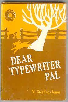 Dear Typewriter Pal: Sterling-Jones, M. Larry