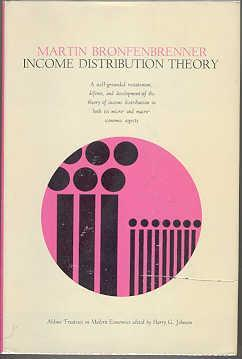 Income Distribution Theory: Bronfenbrenner, Martin