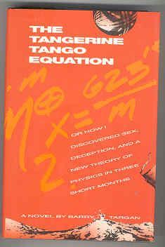 The Tangerine Tango Equation: Or How I: Targan, Barry
