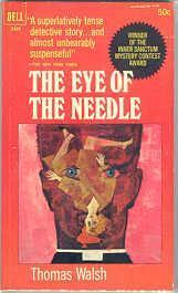 The Eye of the Needle: Walsh, Thomas
