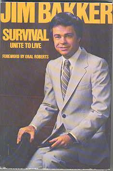 Survival: Unite to Live: Bakker, Jim