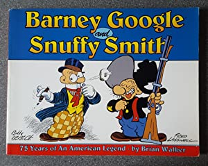 Barney Google and Snuffy Smith: 75 Years of An American Legend