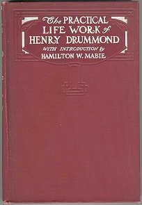 The Practical Life Work of Henry Drummond: Lennox, Cuthbert