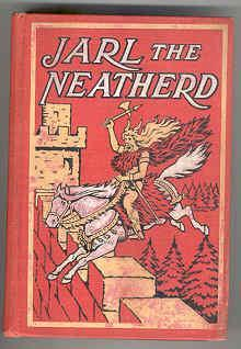 The Saga of Jarl the Neatherd: A Fairy Story of Another Land and Time: Escott-Inman, H.