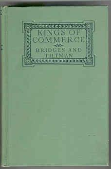 Kings of Commerce: Bridges, T. C.,