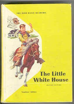The Little White House Teacher's Edition: Ousley, Odille, and David H. Russell