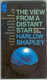 The View from a Distant Star: Man's: Shapley, Harlow