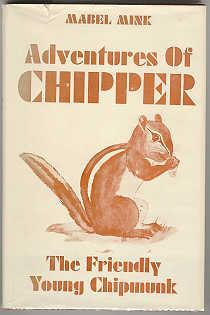 Adventures of Chipper: The Friendly Young Chipmunk: Mink, Mabel