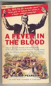 A Fever in the Blood: Pearson, William