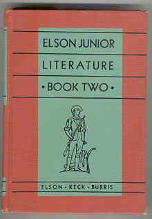 Elson Junior Literature, Book Two: Elson, William H.;