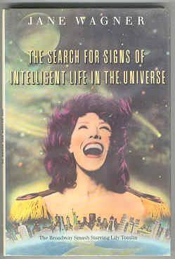The Search for Signs of Intelligent Life: Wagner, Jane