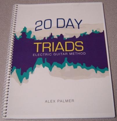 20 Day Triads: Electric Guitar Method Palmer, Alex Very Good Softcover