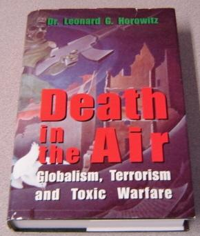 Death In The Air: Globalism, Terrorism And: Horowitz, Leonard G.