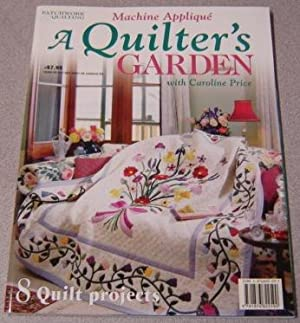 A Quilter's Garden: Machine Applique With Caroline Price: 8 Quilt Projects (Australian ...