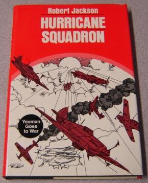 Hurricane Squadron: Yeoman Goes to War: Jackson, Robert