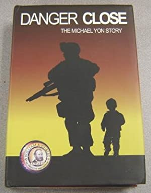 Danger Close: The Michael Yon Story; Signed: Yon, Michael
