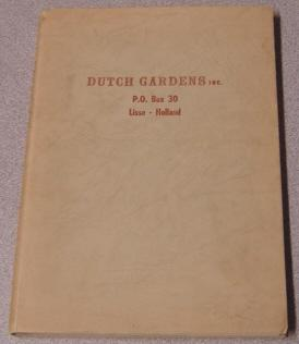 Dutch Gardens Inc. P. O. Box 30, Lisse - Holland, Flower Bulb Catalog