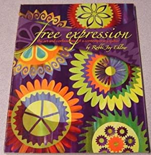 Free Expression: The Art and Confessions of: Eklow, Robbi Joy