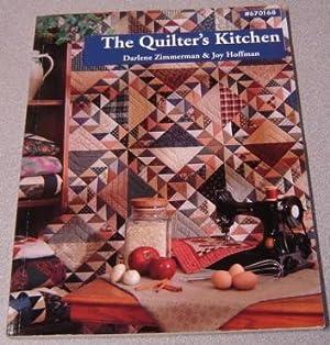 The Quilter's Kitchen: Zimmerman, Darlene &