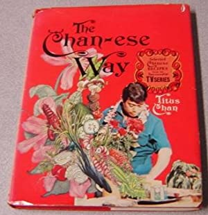 The Chan-ese Way: Selected Chinese Recipes