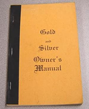 Gold & Silver Owner's Manual