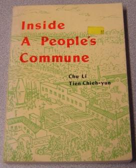 Inside A People's Commune, Report From Chiliying: Li, Chu, Tien