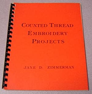 Counted Thread Embroidery Projects; Signed: Zimmerman, Jane D.