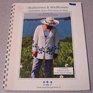 Blueberries & Wildflowers: Sweaters From Penobscot Bay: Todd, Janey &