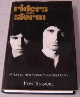 Riders On The Storm: My Life With: Densmore, John