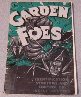 Garden Foes: Identification, Symptoms, and Control of Insect Invaders