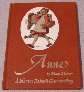 Anne: A Norman Rockwell Character Story - The Story of Norman Rockwell's