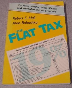 The Flat Tax (Publication Series, No 322)