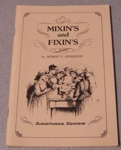 Mixin's And Fixin's (Long Ago Books Series): Anderson, Robert V.