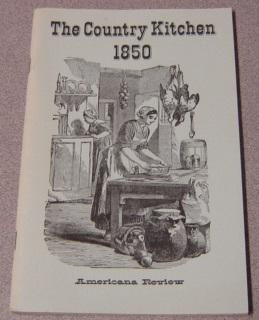 The Country Kitchen 1850 (Long Ago Books Series)