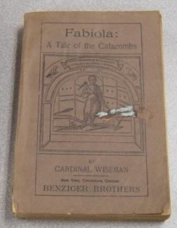 Fabiola: A Tale of the Catacombs (or: Wiseman, Cardinal