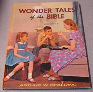 Wonder Tales of the Bible, Book 1
