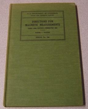 Directions for Magnetic Measurements (U.S. Dept. of Commerce, Coast & Geodetic Survey, Serial No....