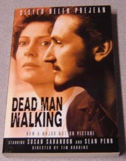 Dead Man Walking: An Eyewitness Account Of: Prejean, Sister Helen