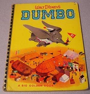 Walt Disney's Dumbo (a Big Golden Book): Bedford, Annie North