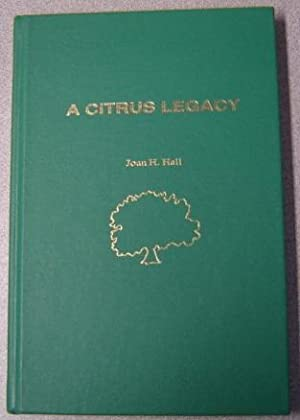A Citrus Legacy; Signed