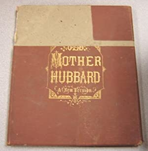 A New Version Of Old Mother Hubbard