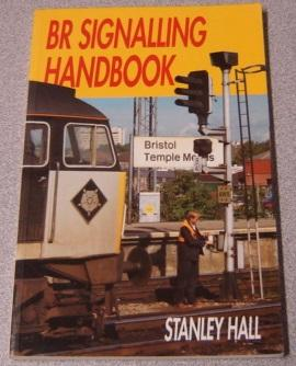 BR Signalling Handbook: Hall, Stanley