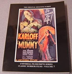 The Mummy: The Original Shooting Script (Universal Filmscripts Series: Classic Horror Films, Volu...