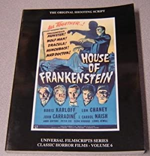 House of Frankenstein: The Original 1944 Shooting Script (Universal Filmscripts Series: Classic H...